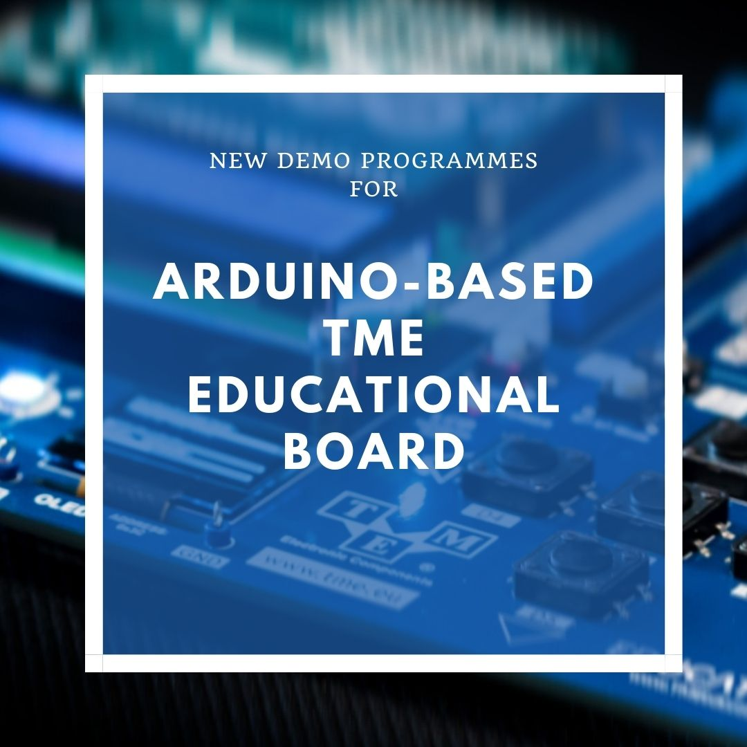 New demo programmes for Arduino-based TME Educational Board!