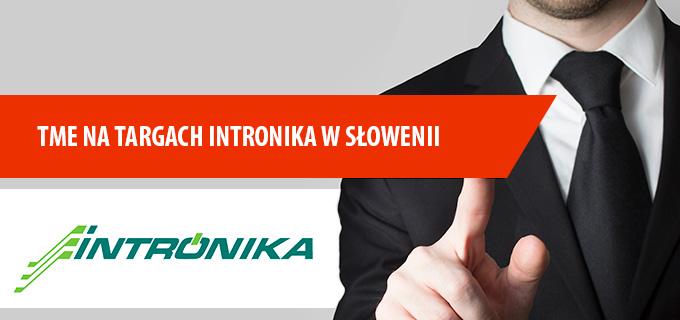 TME na targach INTRONIKA w Słowenii