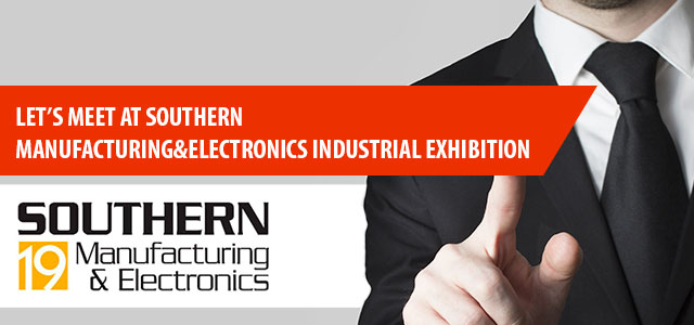 Let's meet at Southern Manufacturing and Electronics industrial exhibition